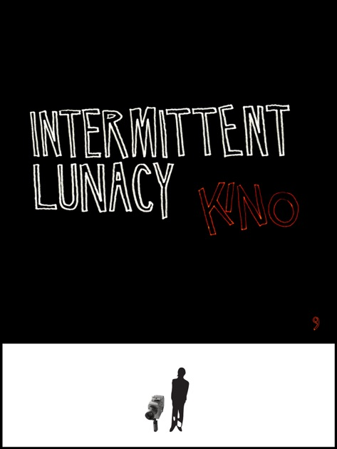 Intermittent Lunacy by KiNo on Apple Books