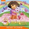 Dora Loves Boots Read-Along Storybook Dora The Explorer