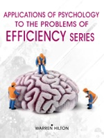 Applications Of Psychology To The Problems Of Efficiency Series (4 Books)
