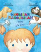 Hooligan Magooligan Loves Her Pets