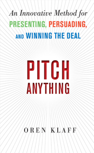 Pitch Anything: An Innovative Method for Presenting, Persuading, and Winning the Deal Libro Cover