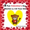 8 Fun Valentines Day Stories For 4-8 Year Olds