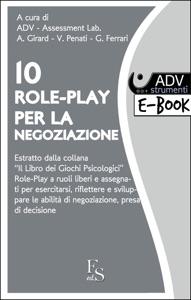 10 Role Play per la Negoziazione da ADV Assessment Lab.