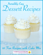 Incredibly Easy Dessert Recipes: 10 Fun Recipes with Cake Mix