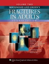 Rockwood And Greens Fractures In Adults Seventh Edition