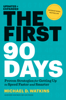 Michael D. Watkins - The First 90 Days, Updated and Expanded artwork