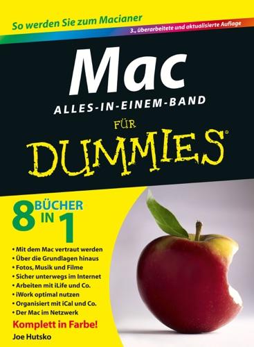 Mac Alles-in-einem-Band für Dummies - Joe Hutsko, Barbara Boyd & Klaus Zellweger - Joe Hutsko, Barbara Boyd & Klaus Zellweger