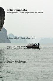 SETIAWANPHOTO VOLUME 4 (JULY - SEPTEMBER 2012)