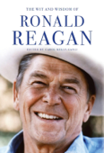 Ronald Reagan: His Essential Wisdom