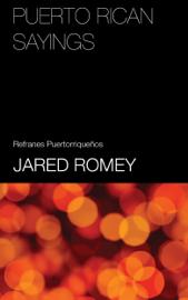 Puerto Rican Sayings: Index and English Equivalents (Refranes de Puerto Rico)