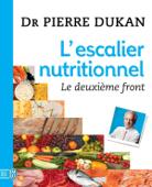 L'escalier nutritionnel. Le deuxième front