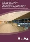 Gua Para El Diseo Construccin Y Mantenimiento De Pavimentos Interiores De Piedra Natural