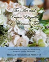 The Art And Proper Etiquette Of Afternoon Tea