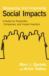Measuring And Improving Social Impacts