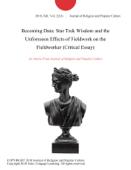 Becoming Data: Star Trek Wisdom and the Unforeseen Effects of Fieldwork on the Fieldworker (Critical Essay)