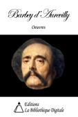 Oeuvres de Barbey d'Aurevilly
