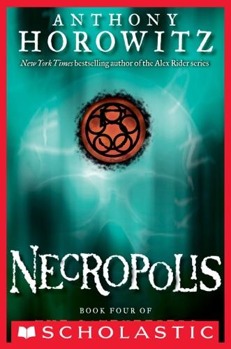 Anthony Horowitz - The Gatekeepers #4: Necropolis