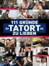 111 Grnde Tatort Zu Lieben