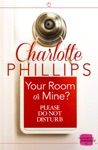 Your Room Or Mine Do Not Disturb Book 1
