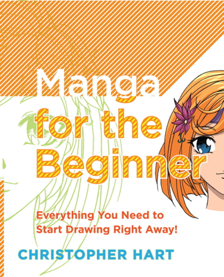 Manga for the Beginner - Christopher Hart book