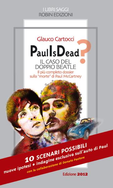 Paul Is Dead? Il caso del doppio Beatle da Glauco Cartocci