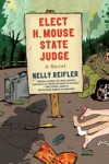 Elect H Mouse State Judge