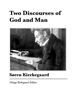 Søren Kierkegaard & David F Swenson - Two Discourses of God and Man artwork