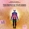 The Energy In Your Hands