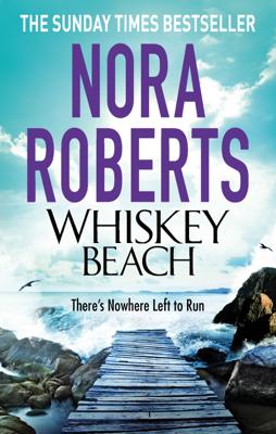 Nora Roberts - Whiskey Beach book