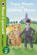 Town Mouse and Country Mouse - Read it yourself with Ladybird (Enhanced Edition)