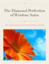 The Diamond Perfection Of Wisdom Sutra