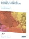El Espaol En Los Flujos Econmicos Internacionales