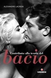 Download and Read Online Contributo alla teoria del bacio