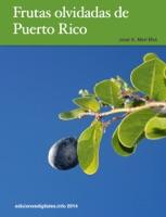 Frutas olvidadas de Puerto Rico