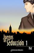 Juegos de seducción 1 Book Cover