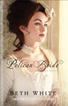 The Pelican Bride Gulf Coast Chronicles Book 1