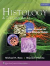 Histology A Text And Atlas Sixth Edition