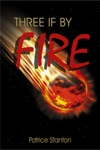 Three If By Fire