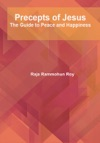 Precepts Of Jesus The Guide To Peace And Happiness