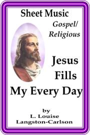 Sheet Music Jesus Fills My Every Day