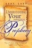 Understanding Your Personal Prophecy