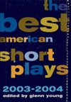 The Best American Short Plays 2003-2004