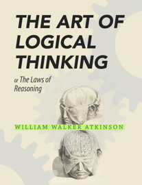 The Art of Logical Thinking book