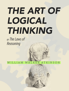 The Art of Logical Thinking  Book Review