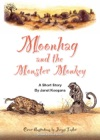Moonhag And The Monster Monkey