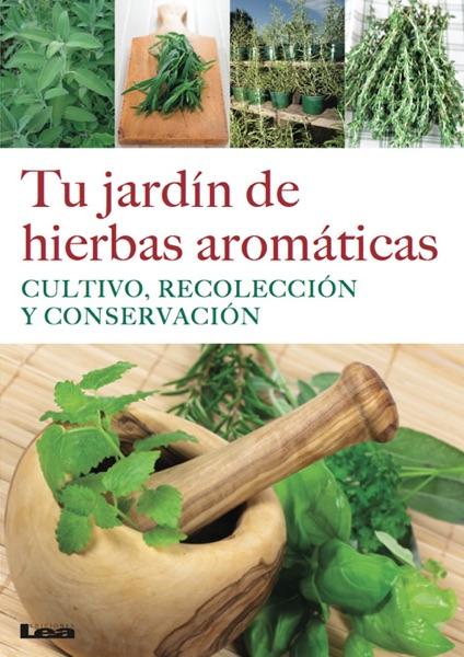 Tu jardín de hierbas aromáticas