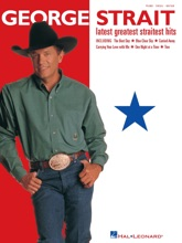 George Strait - Latest Greatest Straitest Hits (Songbook)