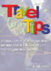 Ian Usher - Travel Tips - 17 Travel Tips to Help You Save Money, and Make Your Next Adventure Less Stressful and More Enjoyable  artwork