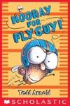 Fly Guy 6 Hooray For Fly Guy