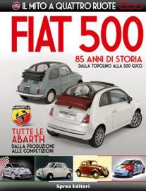 FIAT 500 - Il mito a quattro ruote